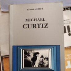 Libros de segunda mano: LIBRO MICHAEL CURTIZ. Lote 196519370