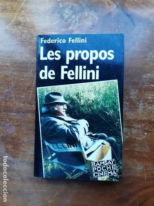 LES PROPOS DE FELLINI FEDERICO FELLINI (Libros de Segunda Mano - Bellas artes, ocio y coleccionismo - Cine)