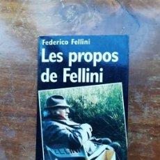 Libros de segunda mano: LES PROPOS DE FELLINI FEDERICO FELLINI . Lote 196538410