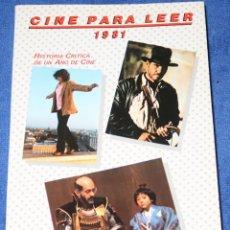 Libros de segunda mano: CINE PARA LEER 1981 - EDITORIAL MENSAJERO (1982). Lote 197883007