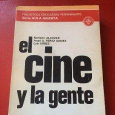 Libros de segunda mano: EL CINE Y LA GENTE ASPECTOS SOCIALES DEL CINE UNED MADRID 1976. Lote 198040832