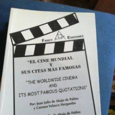 Libros de segunda mano: EL CINE MUNDIAL Y SUS CITAS MÁS FAMOSAS JULIO DE ABAJO DE PABLOS BILINGUE 2004. Lote 198124553