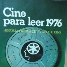 Libri di seconda mano: + CINE PARA LEER 1976. CINERESEÑA . UN AÑO DE CINE. Lote 198486247