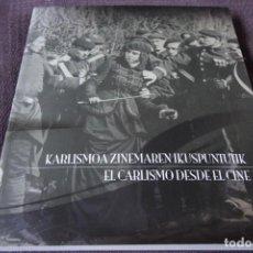 Libros de segunda mano: EL CARLISMO DESDE EL CINE (CATÁLOGO EXPOSICIÓN, EN EUSKERA Y CASTELLANO). Lote 198501725