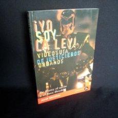 Libros de segunda mano: JORDI SANCHEZ - ¡YO SOY LA LEY! VIDEOGUIA DE JUSTICIEROS URBANOS - MIDONS EDITORIAL 1997. Lote 198778751