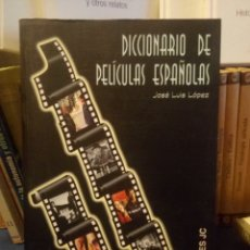 Libros de segunda mano: DICCIONARIO DE PELÍCULAS ESPAÑOLAS. JOSÉ LUIS LÓPEZ. EDICIONES JC 2000. 303PGS. Lote 199153405