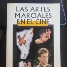 Libros de segunda mano: LAS ARTES MARCIALES EN EL CINE - SAM LEE . Lote 199303532