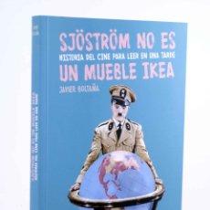 Libros de segunda mano: SJÖSTRÖM NO ES UN MUEBLE IKEA. HISTORIA DEL CINE PARA LEER EN UNA TARDE (J. BOLTAÑA) T&B, 2015. OFRT. Lote 199573753
