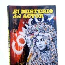 Libros de segunda mano: EL MISTERIO DEL ACTOR (JUAN JESÚS VALVERDE) T&B, 2009. OFRT. Lote 199573770