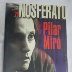 Libros de segunda mano: NOSFERATU REVISTA DE CINE, Nº 28, ESPECIAL PILAR MIRÓ, VER FOTOS. Lote 200788613