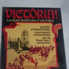 Libros de segunda mano: VICTORIA, LA GRAN AVENTURA D'UN POBLE, ANTONI RIBAS. JOSEP TERMES. MIQUEL SANZ ,1983 1ª EDICIÓN. Lote 200792791