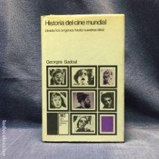 Libros de segunda mano: HISTORIA DEL CINE MUNDIAL ORIGENES A NUESTROS DIAS GEORGES SADOUL SIGLO VEINTIUNO 1ª ED 1972 22CM. Lote 210753912