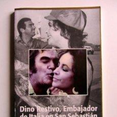 Libros de segunda mano: DINO RESTIVO, EMBAJADOR DE ITALIA EN SAN SEBASTIÁN. CON AUTÓGRAFO. ZINEMALDIA. FESTIVAL CINE. Lote 201355152