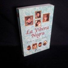 Libros de segunda mano: RICHARD CURTIS Y ROWAN ATKINSON - LA VÍBORA NEGRA Y TODA SU MALDITA DINASTÍA 1485/1917 -EDHASA 2002. Lote 202428978