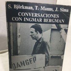 Libros de segunda mano: CONVERSACIONES CON INGMAR BERGMAN STIG BJÖRKMAN TORSTEN MANNS JONAS SIMA. ANAGRAMA 1975. Lote 202654027
