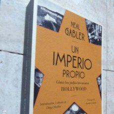 Libros de segunda mano: UN IMPERIO PROPIO. COMO LOS JUDIOS INVENTARON HOLLYWOOD. NEAL GABLER. ED. CONFLUENCIAS, 2015.. Lote 203061505
