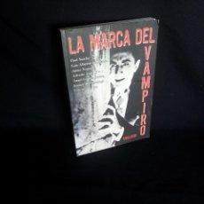 Libros de segunda mano: LA MARCA DEL VAMPIRO - CINE FANTÁSTICO Y DE TERROR - ESTEPONA. MALAGA AÑO: 2006. Lote 203160742