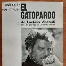 Libros de segunda mano: 1963 EL GATOPARDO DE LUCHINO VISCONTI. Lote 204165773