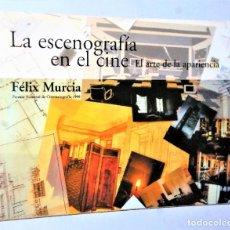 Libros de segunda mano: LA ESCENOGRAFÍA EN EL CINE. EL ARTE DE LA APARIENCIA. Lote 204250831