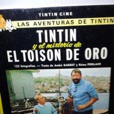 Libros de segunda mano: TINTÍN Y EL MISTERIO DEL EL TOISÓN DE ORO. TINTÍN CINE.. Lote 204422027