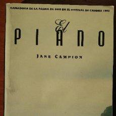 Libros de segunda mano: EL PIANO – JANE CAMPION – GUIÓN DE PELÍCULA – GANADORA DE LA PALMA DE ORO EN EL FESTIVAL DE CANNES. Lote 204818381