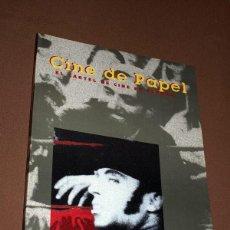 Libros de segunda mano: CINE DE PAPEL. EL CARTEL DE CINE EN ESPAÑA. CATÁLOGO DE EXPOSICIÓN. VER ÍNDICE. SOLIGO, JANO, MAC.. Lote 205039997