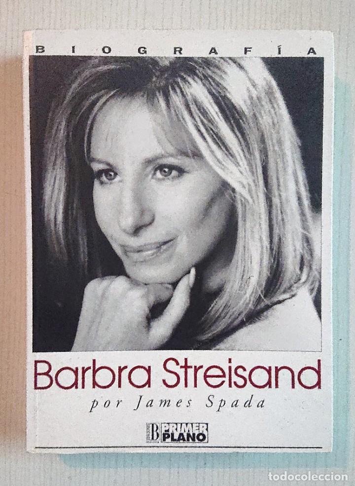 BARBRA STREISAND · POR JAMES SPADA · 1995 PRIMER PLANO-EDICIONES B (Libros de Segunda Mano - Bellas artes, ocio y coleccionismo - Cine)