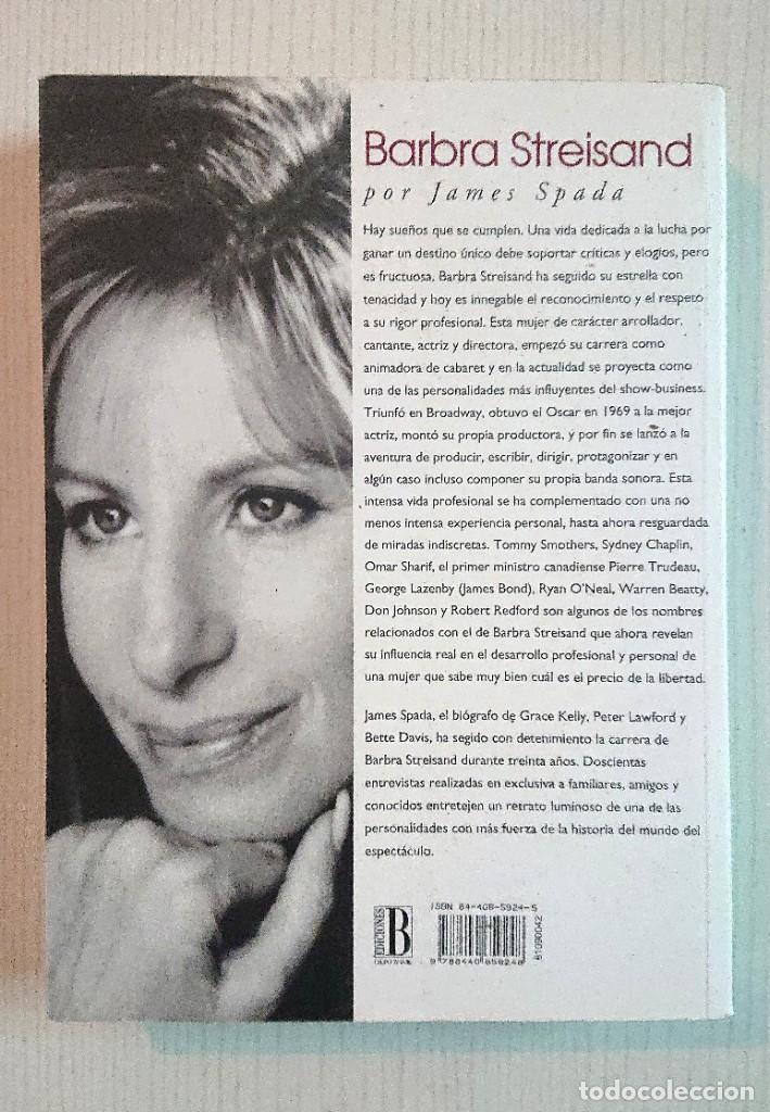 Libros de segunda mano: BARBRA STREISAND · Por James Spada · 1995 Primer Plano-Ediciones B - Foto 3 - 205123088