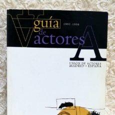 Libros de segunda mano: GUÍA DE ACTORES 1997 - 1998.. Lote 205159955