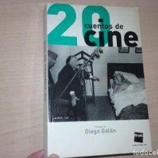 Libros de segunda mano: 20 CUENTOS DE CINE - DIEGO GALÁN (DEBOLSILLO). Lote 205561396