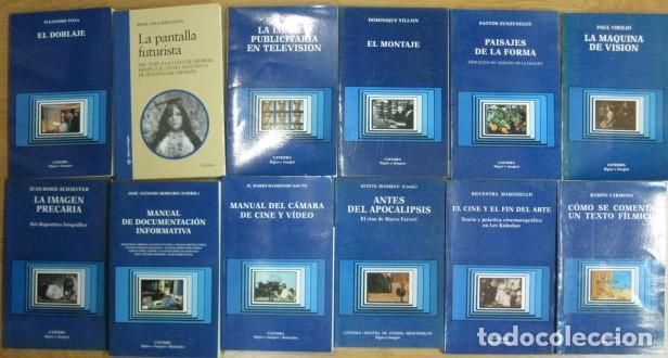 LOTE 32 LIBROS EDITORIAL CATEDRA SIGNO E IMAGEN CINE GUION MONTAJE DOBLAJE PRODUCCION - DIFICILES (Libros de Segunda Mano - Bellas artes, ocio y coleccionismo - Cine)