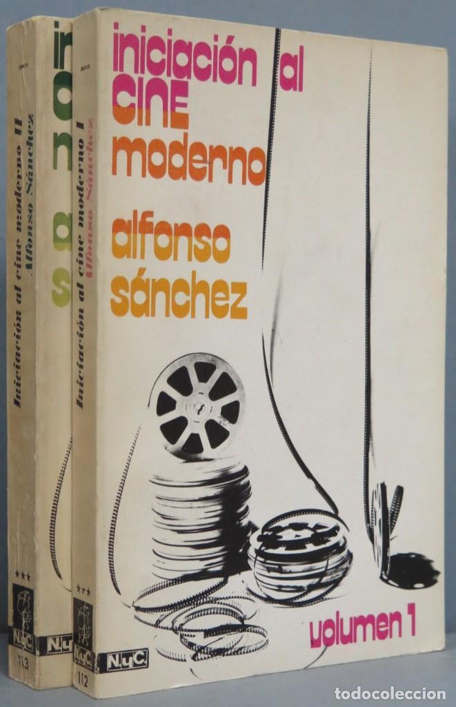 INICIACION AL CINE MODERNO. ALFONSO SANCHEZ. 2 TOMOS (Libros de Segunda Mano - Bellas artes, ocio y coleccionismo - Cine)