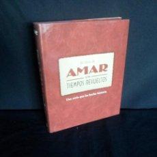 Libros de segunda mano: EL LIBRO DE AMAR EN TIEMPOS REVUELTOS - UNA SERIE QUE HA HECHO HISTORIA - VARIOS AUTORES. Lote 205782733