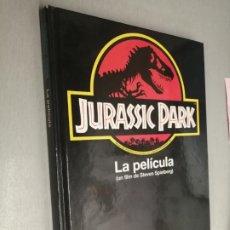 Libri di seconda mano: JURASSIC PARK LA PELÍCULA ( UN FILM DE STEVEN SPIELBERG / SALVAT EDITORES 1993. Lote 205833341