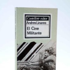 Libros de segunda mano: BÁSICA 7. EL CINE MILITANTE (ANDRÉS LINARES) CASTELLOTE, 1976. OFRT. Lote 205839663