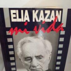 Libros de segunda mano: MI VIDA DE ELIA KAZAN. Lote 205834073