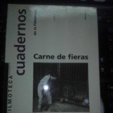 Libros de segunda mano: CUADERNOS DE LA FILMOTECA - NUMERO 2 - CARNE DE FIERAS - FERRAN ALBERICH. Lote 205842307