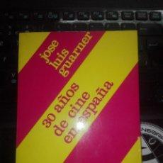 Libros de segunda mano: 30 AÑOS DE CINE EN ESPAÑA - JOSE LUIS GUARNER - ALLEGRO, ANDANTE Y ADAGIO. Lote 205842455