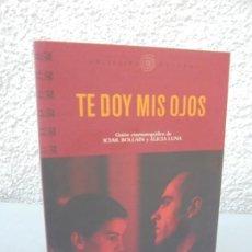 Libros de segunda mano: TE DOY MIS HIJOS. ICIAR BOLLAIN. ALICIA LUNA. OCHO Y MEDIO. COLECCION ESPIRAL. CINE. 2003. Lote 206164140