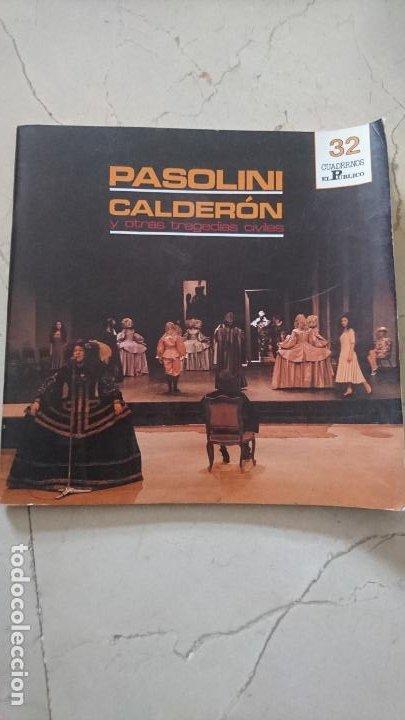 CUADERNOS EL PÚBLICO. Nº 32 : PASOLINI ; CALDERÓNA : Y OTRAS TRAGEDIAS CIVILES (Libros de Segunda Mano - Bellas artes, ocio y coleccionismo - Cine)