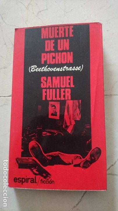 MUERTE DE UN PICHÓN - SAMUEL FULLER (Libros de Segunda Mano - Bellas artes, ocio y coleccionismo - Cine)