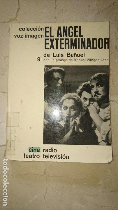 EL ÁNGEL EXTERMINADOR - BUÑUEL, LUIS (Libros de Segunda Mano - Bellas artes, ocio y coleccionismo - Cine)