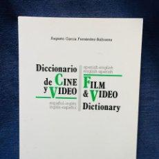 Libros de segunda mano: DICCIONARIO DE CINE Y VIDEO ESPAÑOL INGLES INGLES ESPAÑOL ED TAYO GARCIA FERNANDEZ BALBUENA 21X13,5C. Lote 206340475