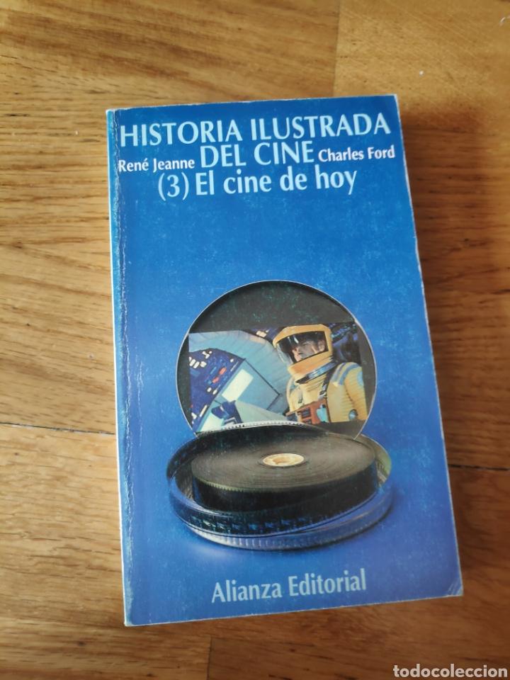 HISTORIA ILUSTRADA DEL CINE 3 EL CINE DE HOY CHARLES FORD (Libros de Segunda Mano - Bellas artes, ocio y coleccionismo - Cine)