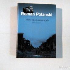Libros de segunda mano: ROMAN POLANSKI : LA FANTASÍA DEL ATORMENTADO - DIEGO MOLDES - EDICIONES JC -(E1). Lote 207082852