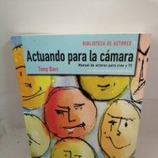 Libros de segunda mano: ACTUANDO PARA LA CÁMARA: MANUAL DE ACTORES DE CINE Y TV CON EJERCICIOS DE ERIC STEPHEN KLINE. Lote 207087981