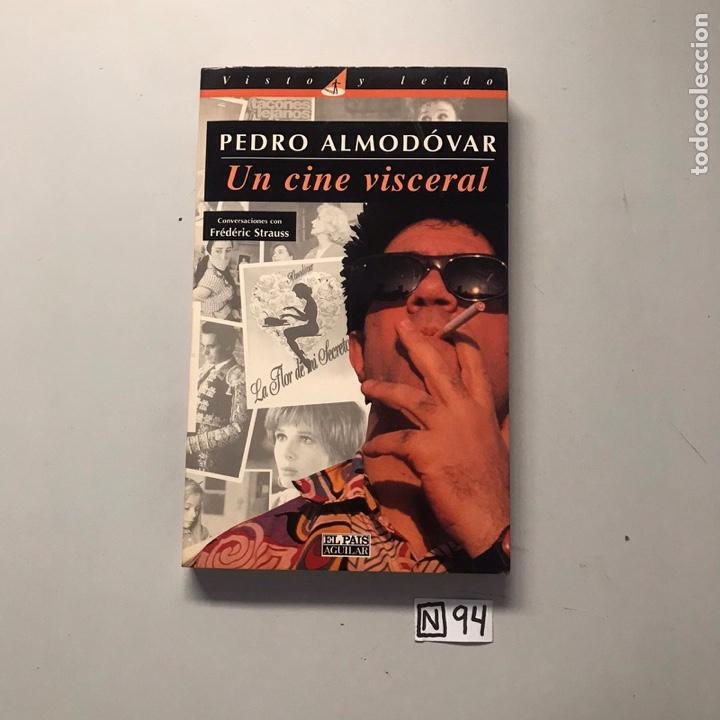 PEDRO ALMODÓVAR UN CINE VISCERAL (Libros de Segunda Mano - Bellas artes, ocio y coleccionismo - Cine)