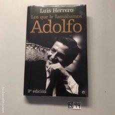 Libros de segunda mano: LOS QUE LE LLAMÁBAMOS ADOLFO. Lote 207442758