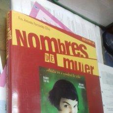 Libros de segunda mano: NOMBRES DE MUJER. CARTELES DE CINE.. Lote 207598872