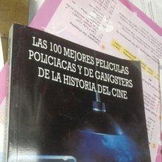 Libros de segunda mano: LAS 100 MEJORES PELICULAS POLICIACAS Y DE GANSTERS DE LA HISTORIA DEL CINE. JOSE LUIS MENA. Lote 207643887